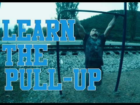 HOW TO LEARN THE PULL-UP (STREET WORKOUT) CALISTHENICS