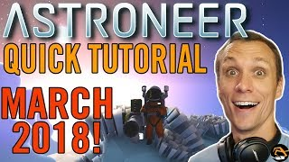 ASTRONEER TUTORIAL 2018 - Base Building Update, Getting Started | Birdalert (NEW)