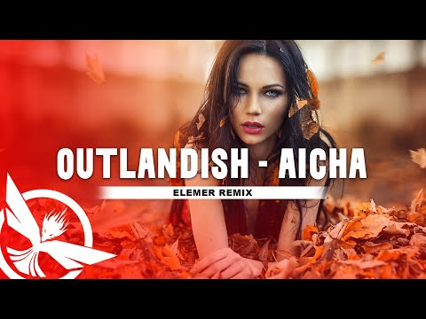 Outlandish - Aicha   Elemer Remix