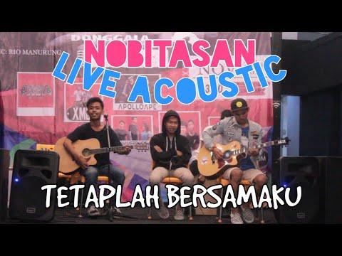 Nobitasan - Tetaplah Bersamaku (Live Acoustic at Cipondoh Tangerang)