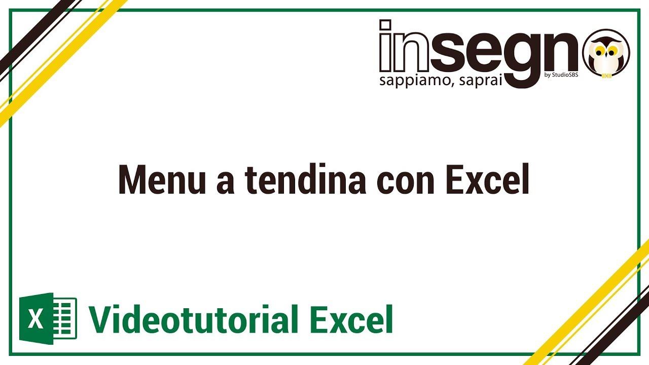 Inserire Calendario In Excel Menu A Tendina.Excel Lezione 2 Menu A Tendina Con Excel