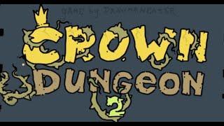 Crown Dungeon 2 Full Gameplay Walkthrough