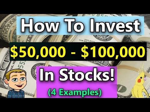 How Should I Invest $50,000 in Stocks? (How To Invest $50,000 Or More In The Stock Market) 4 Ways!