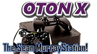 OTON X: The Sean MurrayStation!!