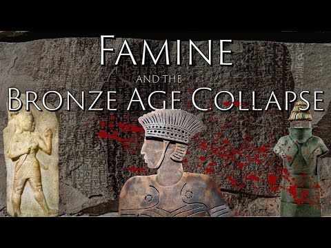 Hunger And The Late Bronze Age Collapse (Sea Peoples)