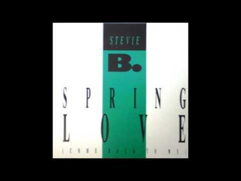 Playlist 18 ♫Stevie B - Spring Love (Come Back To Me)♫ + Lyrics