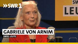 Die Liebe und das Aushalten   Gabriele von Arnim   Journalistin und Schriftstellerin   SWR1 Leute