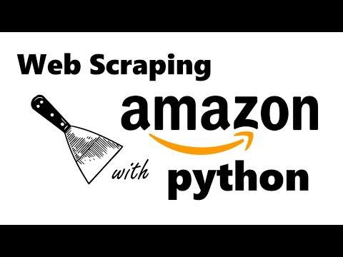 How to scrape AMAZON.com using PYTHON