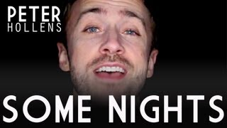 Repeat youtube video Some Nights - Peter Hollens (A Cappella)