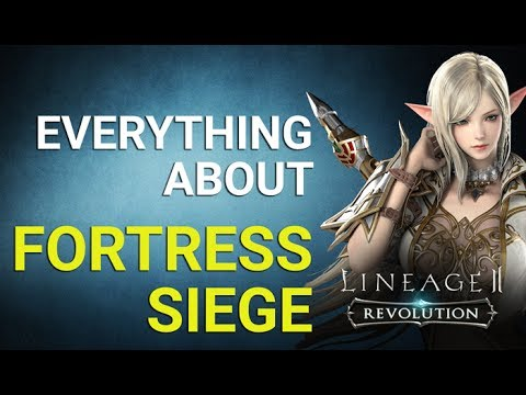 Lineage 2 Revolution - Fortress Siege Complete Guide