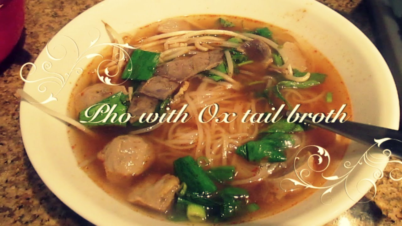 Pho with Ox Tail Broth Recipe