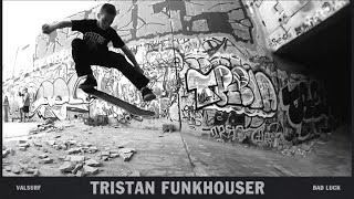 Tristan Funkhouser - Bad Luck