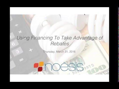 Using Financing To Take Advantage of Rebates 3 31 16