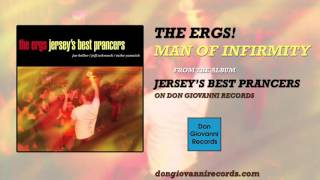 Watch Ergs Man Of Infirmity video