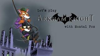 Let's Play Batman: Arkham Knight [PC/1080P/60FPS] Part 01 - Out of Control