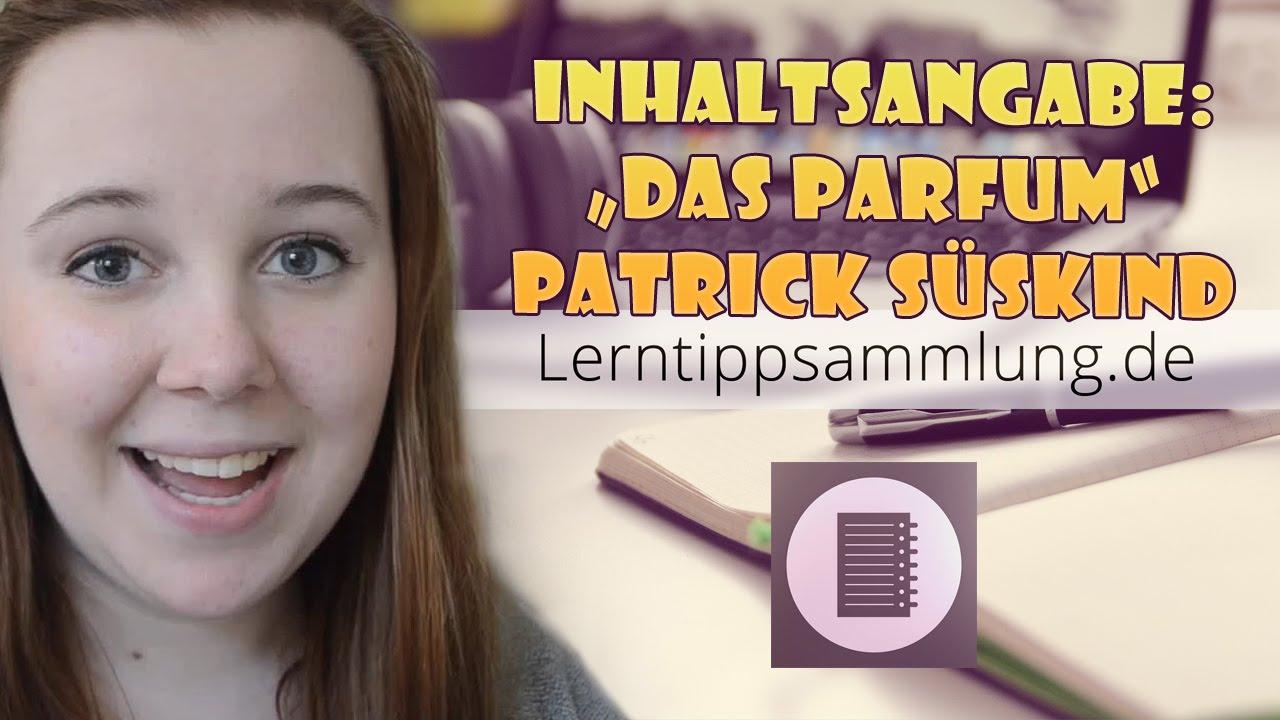 Inhaltsangabe Das Parfum Von Patrick Süskind Lerntippsammlungde