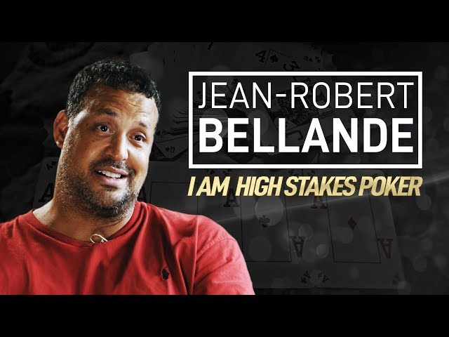 Jean-Robert Bellande - I Am High Stakes Poker [Full Interview]