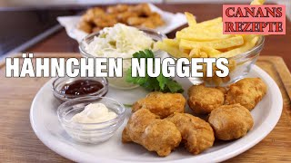HÄHNCHEN NUGGETS (Chicken Nuggets) selbstgemacht, besser als in Schnellrestaurants - Canans Rezepte