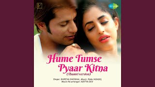 Hume Tumse Pyaar Kitna (Thumri Version)