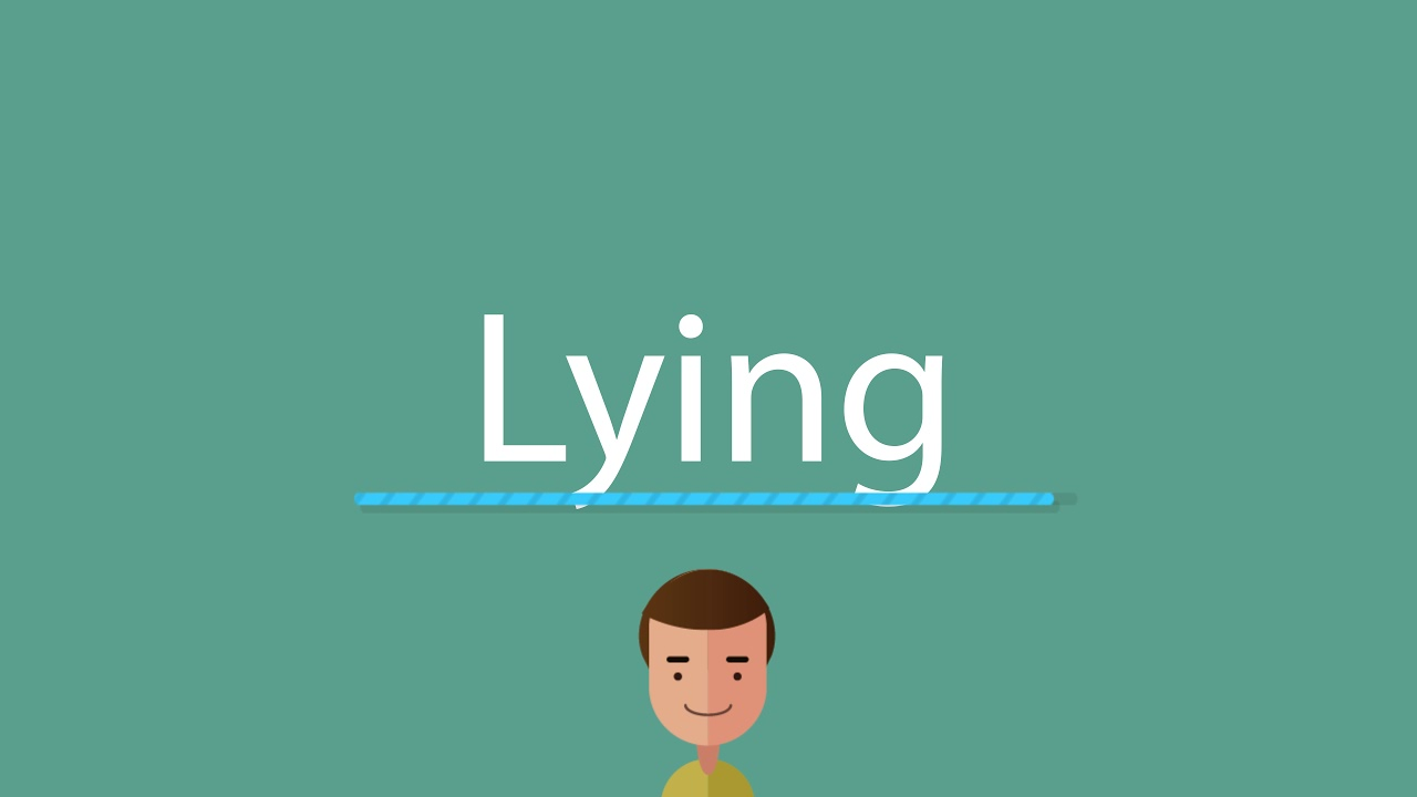 How to pronounce Lying