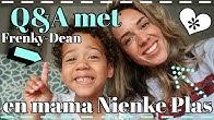 Q&A FRENKY-DEAN & MAMA NIENKE PLAS