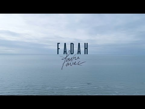 Youtube: FADAH – Faire Avec [Clip Officiel]