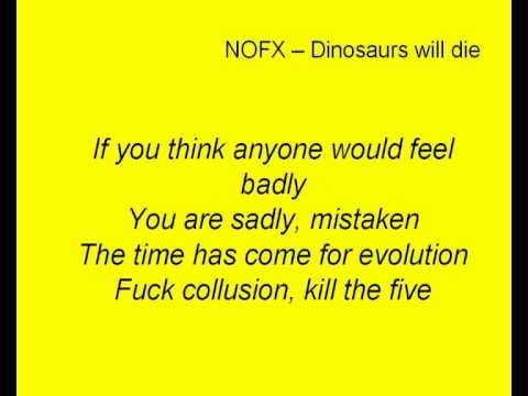 NOFX - Dinosaurs will die (Lyrics)