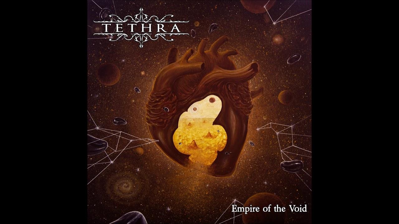 Download TETHRA - Empire Of The Void [FULL ALBUM] 2020