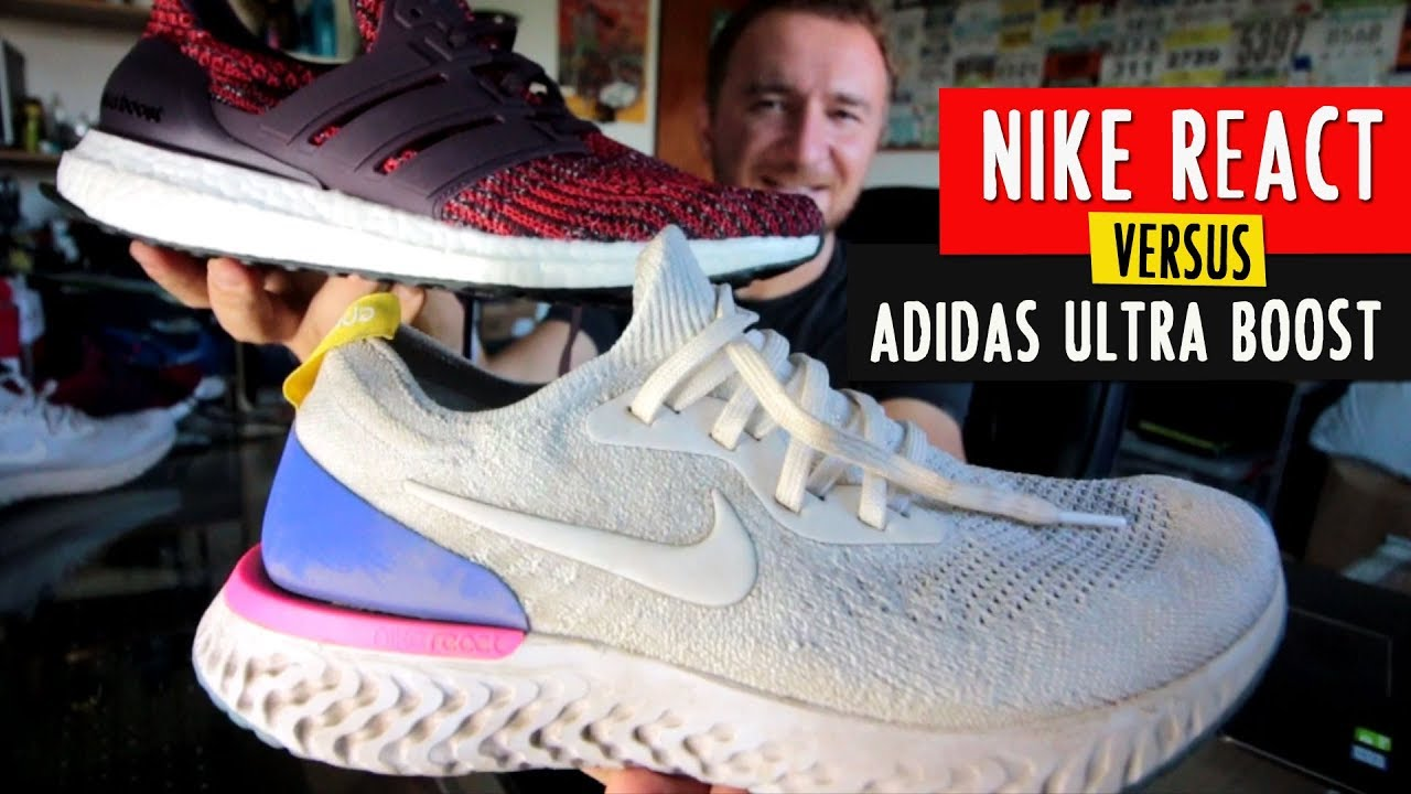 NIKE REACT vs. ADIDAS ULTRABOOST: comparativa