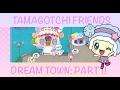Tamagotchi Friends Dream Town: Part 1| Fashion Area