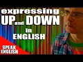 Learn English Words - UP and DOWN - How to use up and down in English - Learn English with Duncan