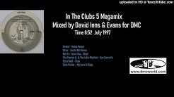 In The Clubs 5 (DMC Mix by David Inns & Evans July 1997)