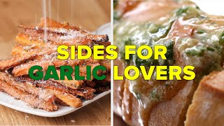 Side Dishes For The Garlic Lover In Your Life