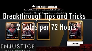 Injustice Gods Among Us iOS - Breakthrough Tips and Tricks 2 Golds per 72 Hours