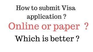 Online or paper submission of Canada visa applications