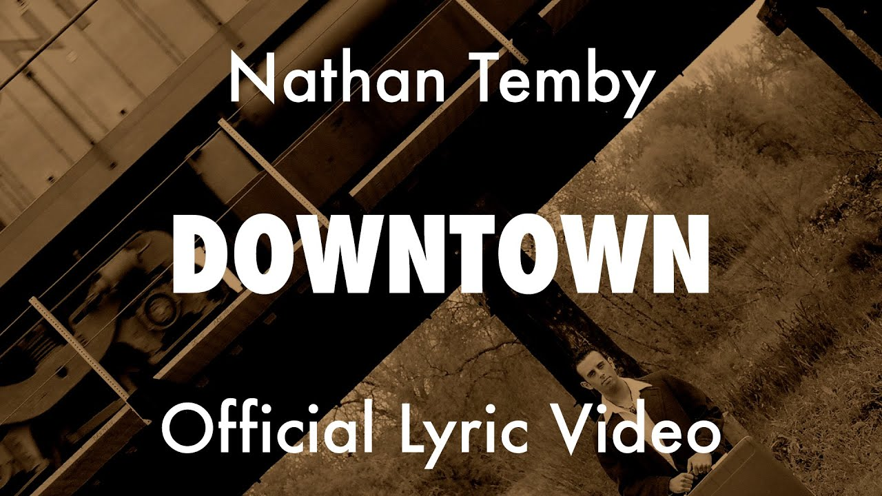 Official Lyric Video: Downtown