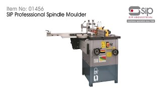 SIP Industrial Products | Item 01456 - Professional Spindle Moulder (Tilting)(, 2016-08-31T10:16:14.000Z)