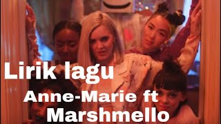 Lirik/lyrics lagu friends , Anne-Marie ft Marshmello , lagu barat terbaru 2018