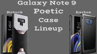 separation shoes df749 3760c Samsung Galaxy Note 9 Poetic Karbon Shield & Nubuck Case Review