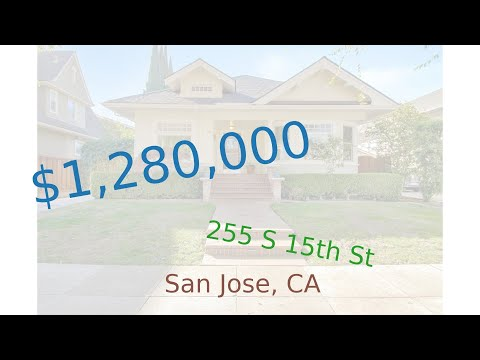 $1,280,000 San Jose home for sale on 2020-12-15 (255 S 15th St, CA, 95112)