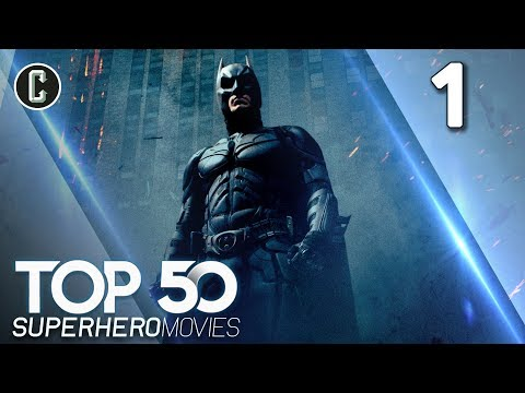 Top 50 Superhero Movies: The Dark Knight - #1