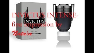 Paco Rabanne Invictus Intense first impression