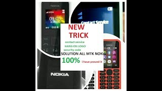 NOKIA n105 rm1133 1134 n130 1035 contact service hang on logo code all mtk nokia fix solution