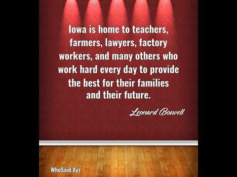 Leonard Boswell: Iowa is home to teachers, farmers, lawyers, factory wor......