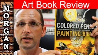 Colored Pencil Art Book review (Alyona Nickelsen) Reviewer Jason morgan