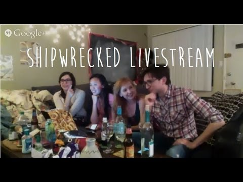 SHIPWRECKED: KitR & ATTV Livestream! - Mary Kate Wiles, Sean Persaud, Sinead Persaud, Yulin Kuang