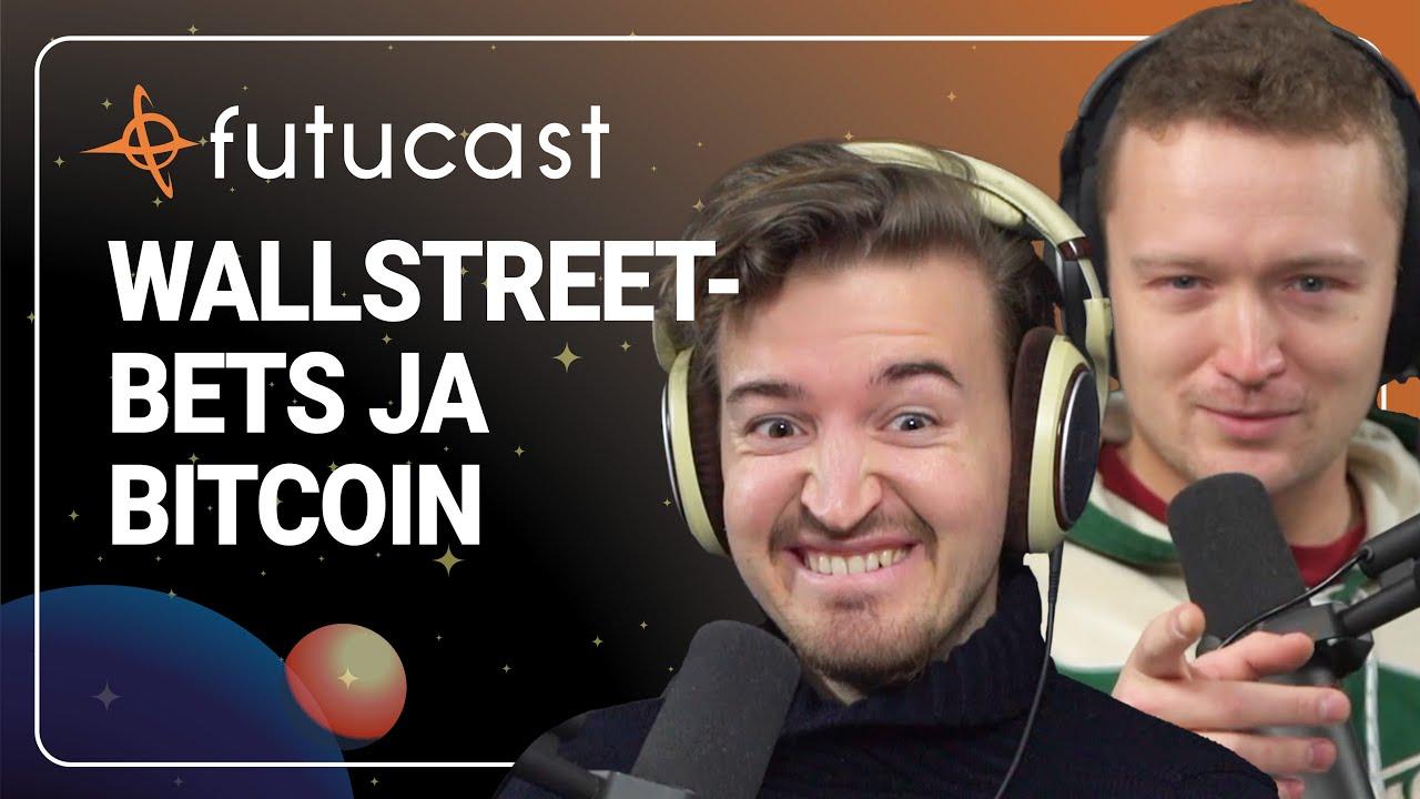 WallStreetBets, Gamestop ja Bitcoin #158
