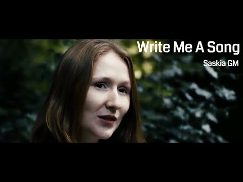 Write Me A Song - Saskia Griffiths-Moore [full video]