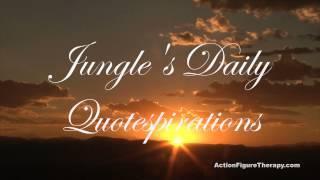 Jungle's Quotespirations #1