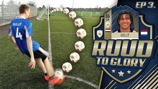 AN INSANE GULLIT GOAL! (Ruud To Glory #3)